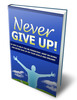 Thumbnail Never Give Up - eBook with MRR