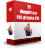 Thumbnail 25 Weight Loss PLR Articles V13 ( Articles with PLR License)