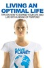 Thumbnail Living An Optimal Life - eBook with MRR License