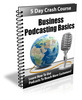 Thumbnail Business Podcasting Basics - Course with PLR License