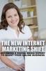 Thumbnail The New Internet Marketing Shift