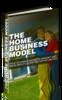 Thumbnail The Home Business Model - eBook with MRR
