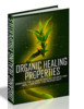 Thumbnail Organic Healing Properties - eBook with MRR