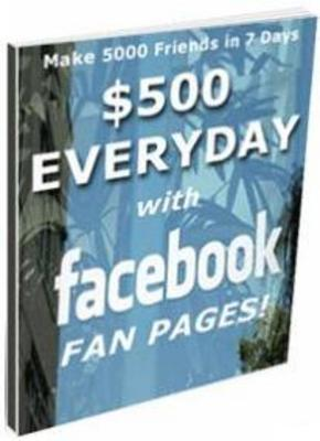 Pay for $500 Everyday Facebook Fan Pages