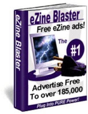 Pay for eZine Blaster FREE eZine Ads 100 Percent Guaranteed!