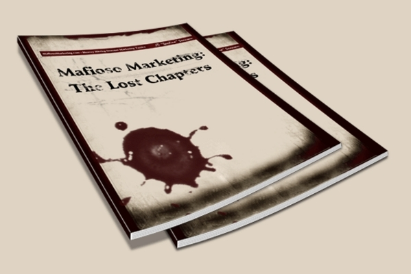 Pay for Mafioso Marketing The Lost Chapters