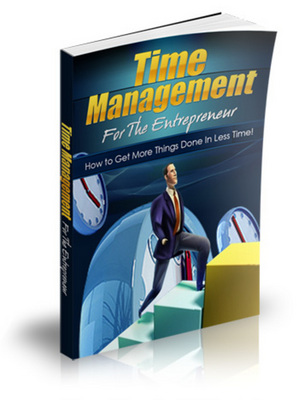 Time Management For The Entrepreneur Video& Ebook with Mrr
