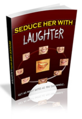 Pay for Seduce Her With Laughter