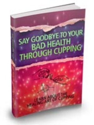 Pay for Say Goodbye To Your Bad Health Through Cupping with MRR