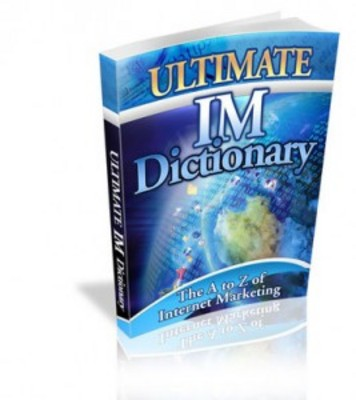 Pay for The Ultimate IM Dictionary with Master Resell Rights