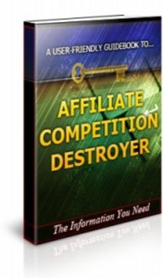 Affiliate Competition Destroyer With Private Label Rights
