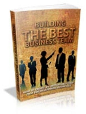 Pay for Building The Best Business Team with Master Resell Rights