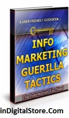 Pay for Info Marketing Guerilla Tactics - Brandable Unrestricted PLR