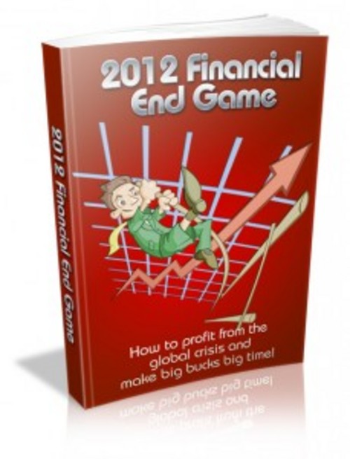 Pay for 2012 Financial End Game with Master Resell Rights