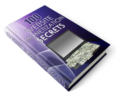 Pay for 100 Website Monetization Secrets - Ebook with PLR