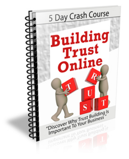 Pay for Building Trust Online - Crash Course with PLR