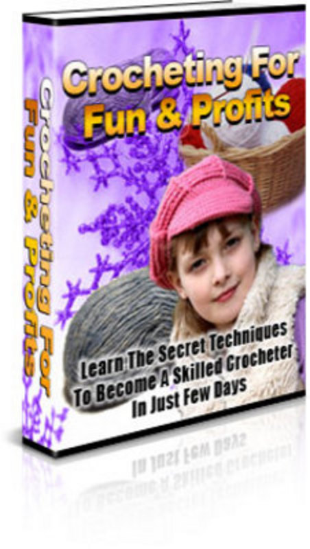 Pay for Crocheting For Fun & Profits - Ebook and Website with PLR