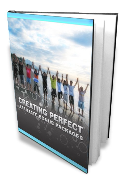 Pay for Creating Perfect Affiliate Bonus Packages - Ebook with RR