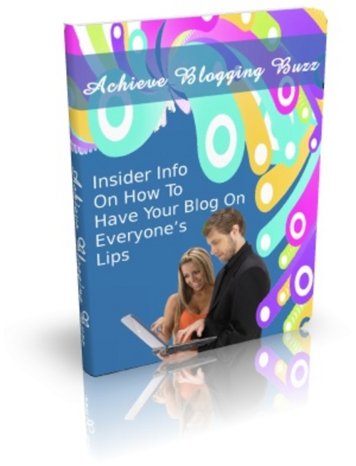 Pay for Achieve Blogging Buzz - eBook with MRR
