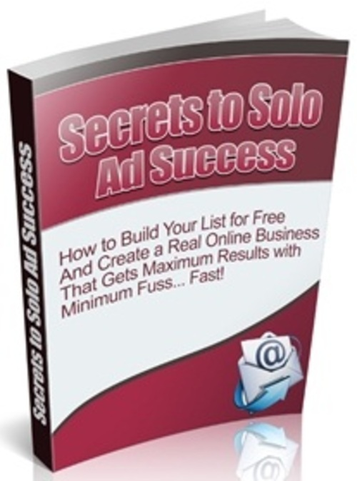 Pay for The Secrets to Solo Ad Success - eBook with MRR