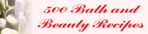 Thumbnail 500 Bath and Beauty Recipes!