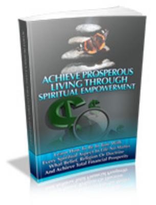 Pay for Achieve Prosperous Living Through Spiritual Empowerment