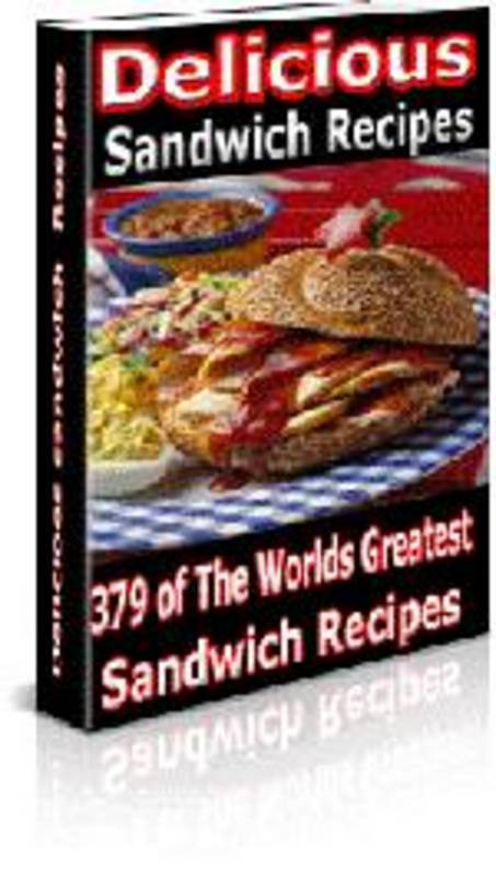 Pay for Collection of 379  Delicious Sandwich Recipes