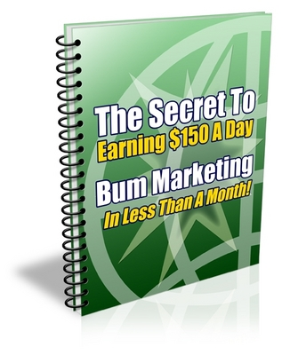 Pay for New Make $150 a day with Bum Marketing