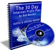 Thumbnail The 30 Day Internet Profit Plan (Audio E-Book) MRR