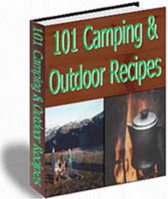 Pay for 101 Camping & Outdoor Recipes - Master Resell Rights