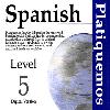 Thumbnail Spanish Platiquemos Level 5