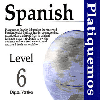 Thumbnail Spanish Platiquemos Level 6