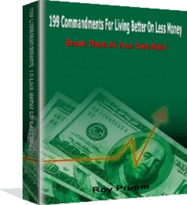 Pay for Buying Secrets: 199 Commandments To Living Better On Less