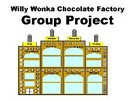 Thumbnail Willy Wonkas Chocolate Factory Group Project