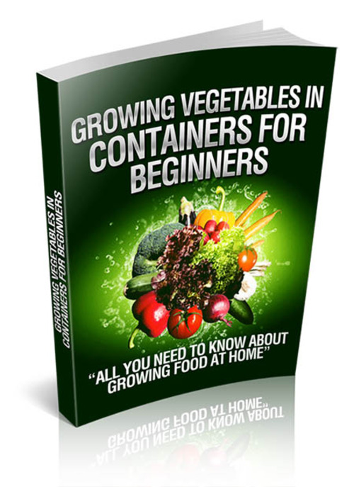 Growing Vegetables In Containers For Beginners Download Ebooks