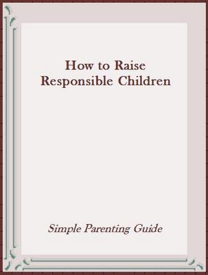 Pay for How to Raise Responsible Children