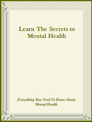 Pay for Learn The Secrets to Mental Health