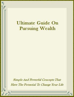 Pay for Ultimate Guide On Pursuing Wealth