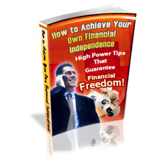 Pay for Achieve Your Own Financial Independence