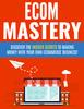 Thumbnail Ecom Mastery