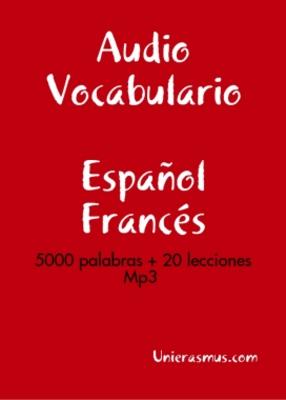 Pay for Curso de lengua Francés: Audio Vocabulario Español - Francés