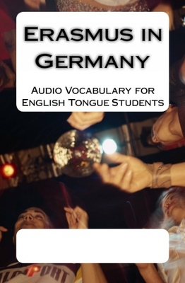 Pay for Erasmus in Germany: Audio Vocabulary for English Tongue Stud