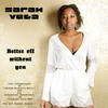 Thumbnail Sarah Vega-Better off without you (Radio-Edit)