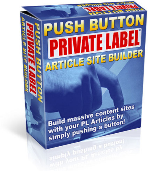 Pay for *NEW* Push Button Private Labels Article Site Builder  2011