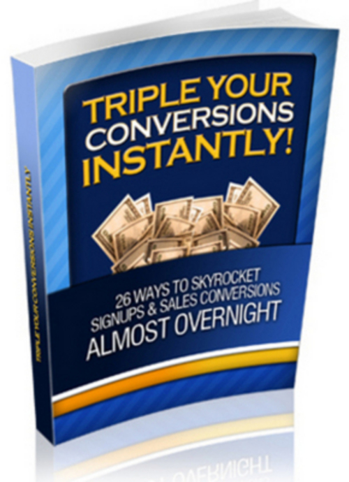Pay for *NEW* Triple Your Conversions Instantly Software with 2011