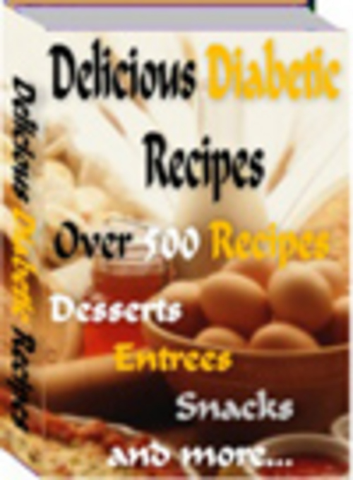 Pay for *NEW* Diabetic Recipes: Delicious Diabetic Recipes 2011