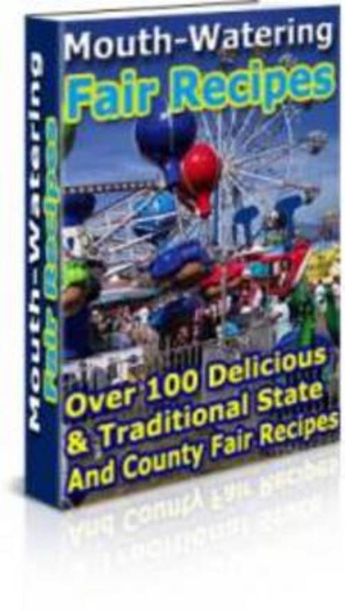 Pay for *NEW* Over 100 Delicious and Traditional Fair Recipes 2011