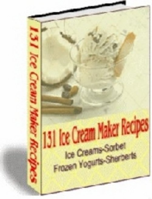 Pay for *NEW* 131 Ice Cream Maker Recipes 2011