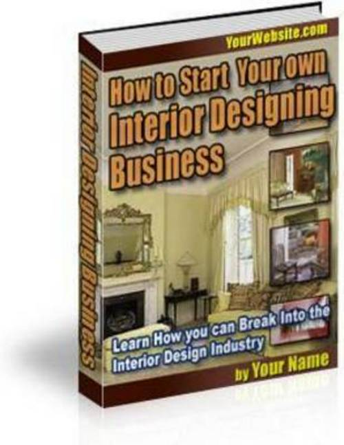 New Own Interior Design Business 2011 Download Ebooks