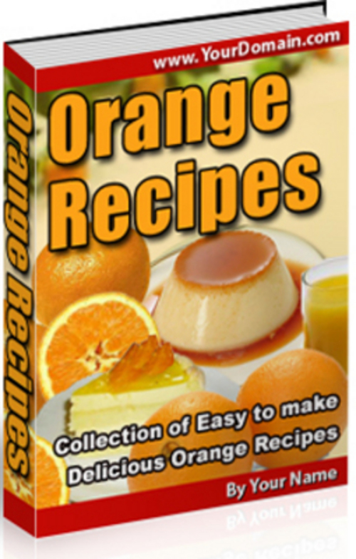 Pay for *NEW* Orange Recipe. 2011